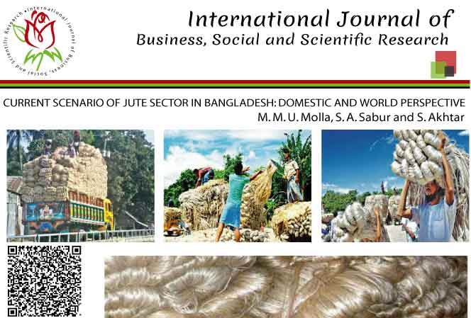 CURRENT SCENARIO OF JUTE SECTOR IN BANGLADESH: DOMESTIC AND WORLD PERSPECTIVE