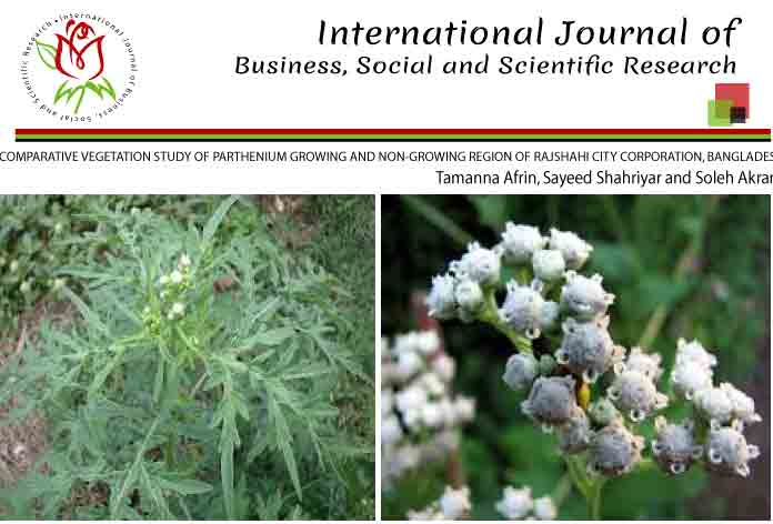 COMPARATIVE VEGETATION STUDY OF PARTHENIUM GROWING AND NON-GROWING REGION OF RAJSHAHI CITY CORPORATION, BANGLADESH