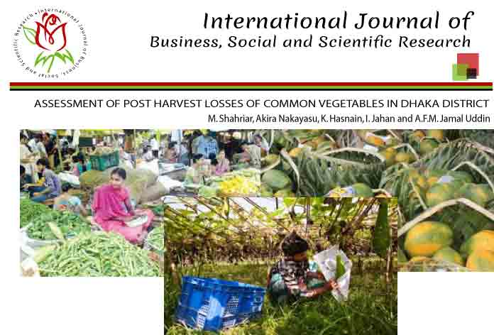 ASSESSMENT OF POST HARVEST LOSSES OF COMMON VEGETABLES IN DHAKA DISTRICT