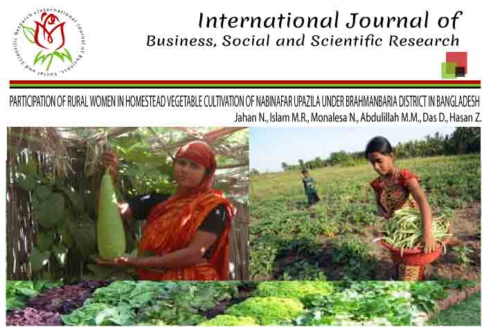 PARTICIPATION OF RURAL WOMEN IN HOMESTEAD VEGETABLE CULTIVATION OF NABINAFAR UPAZILA UNDER BRAHMANBARIA DISTRICT IN BANGLADESH
