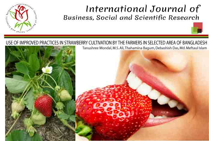 USE OF IMPROVED PRACTICES IN STRAWBERRY CULTIVATION BY THE FARMERS IN SELECTED AREA OF BANGLADESH