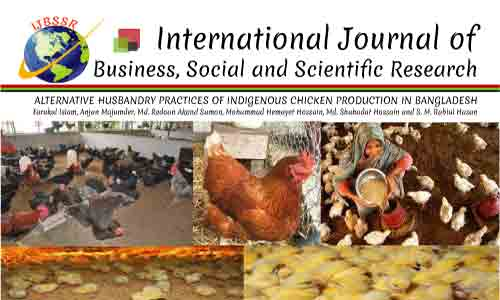 ALTERNATIVE HUSBANDRY PRACTICES OF INDIGENOUS CHICKEN PRODUCTION IN BANGLADESH