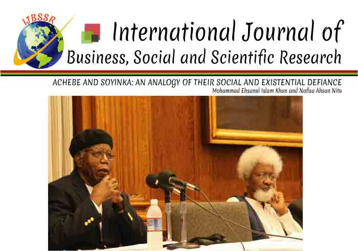 ACHEBE AND SOYINKA: AN ANALOGY OF THEIR SOCIAL AND EXISTENTIAL DEFIANCE
