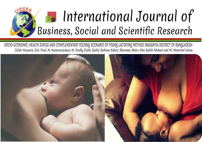 SOCIO-ECONOMIC, HEALTH STATUS AND COMPLEMENTARY FEEDING SCENARIO OF YOUNG LACTATING MOTHER INKUSHTIA DISTRICT OF BANGLADESH
