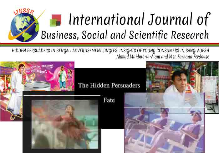 HIDDEN PERSUADERS IN BENGALI ADVERTISEMENT JINGLES: INSIGHTS OF YOUNG CONSUMERS IN BANGLADESH