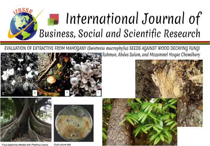 EVALUATION OF EXTRACTIVE FROM MAHOGANY (Swietenia macrophylla) SEEDS AGAINST WOOD DECAYING FUNGI