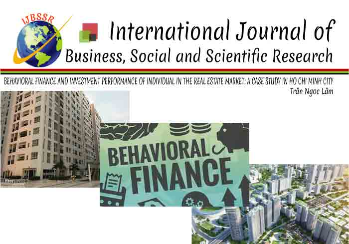 BEHAVIORAL FINANCE AND INVESTMENT PERFORMANCE OF INDIVIDUAL IN THE REAL ESTATE MARKET: A CASE STUDY IN HO CHI MINH CITY