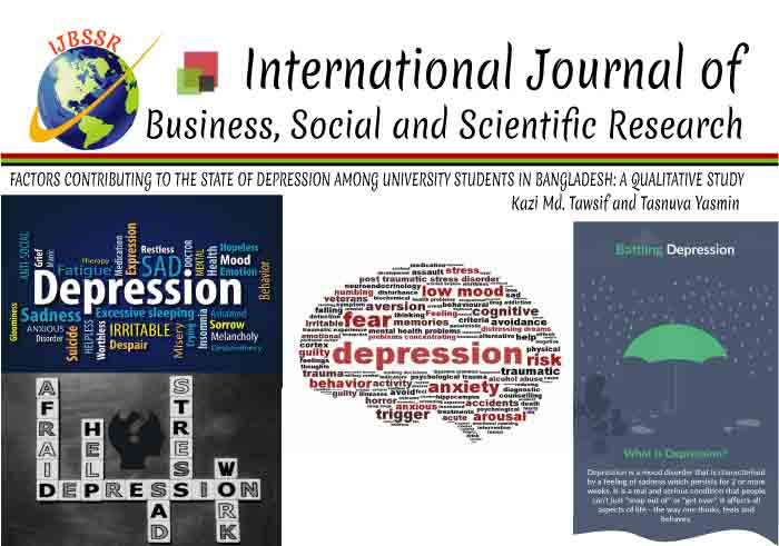 FACTORS CONTRIBUTING TO THE STATE OF DEPRESSION AMONG UNIVERSITY STUDENTS IN BANGLADESH: A QUALITATIVE STUDY