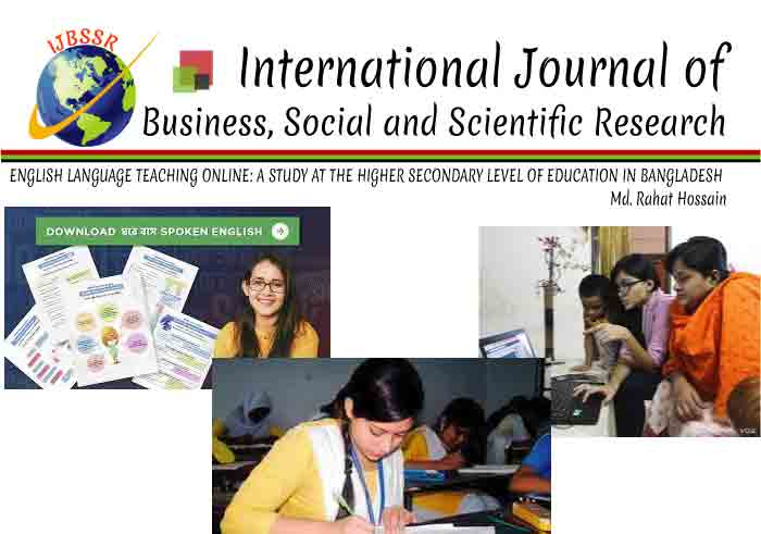 ENGLISH LANGUAGE TEACHING ONLINE: A STUDY AT THE HIGHER SECONDARY LEVEL OF EDUCATION IN BANGLADESH