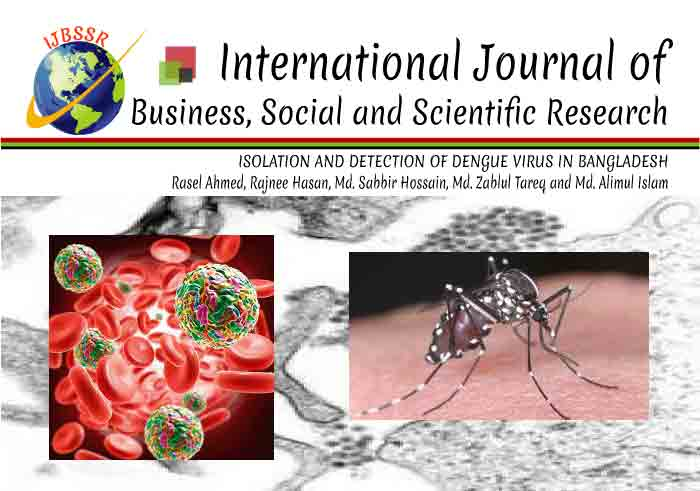 ISOLATION AND DETECTION OF DENGUE VIRUS IN BANGLADESH
