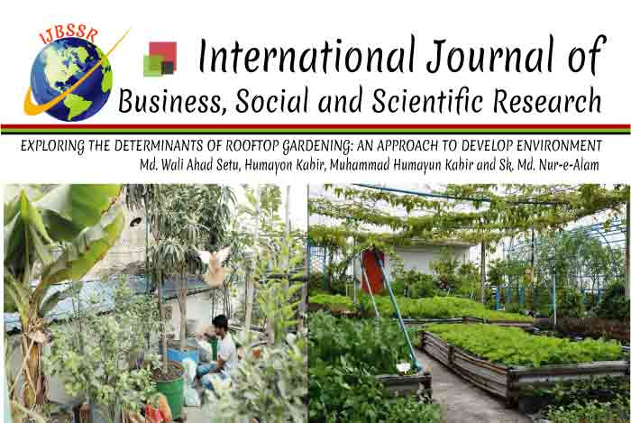 EXPLORING THE DETERMINANTS OF ROOFTOP GARDENING: AN APPROACH TO DEVELOP ENVIRONMENT
