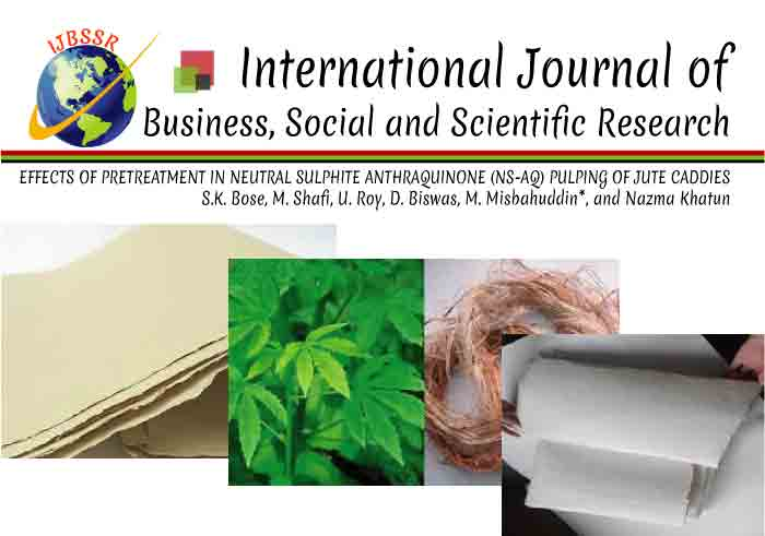EFFECTS OF PRETREATMENT IN NEUTRAL SULPHITE ANTHRAQUINONE (NS-AQ) PULPING OF JUTE CADDIES