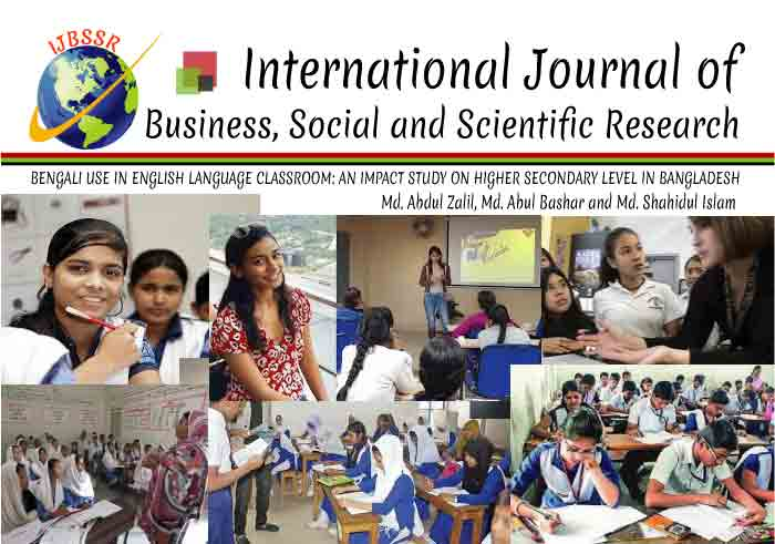 BENGALI USE IN ENGLISH LANGUAGE CLASSROOM: AN IMPACT STUDY ON HIGHER SECONDARY LEVEL IN BANGLADESH