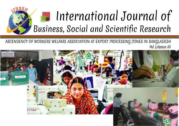 ASCENDENCY OF WORKERS WELFARE ASSOCIATION AT EXPORT PROCESSING ZONES IN BANGLADESH