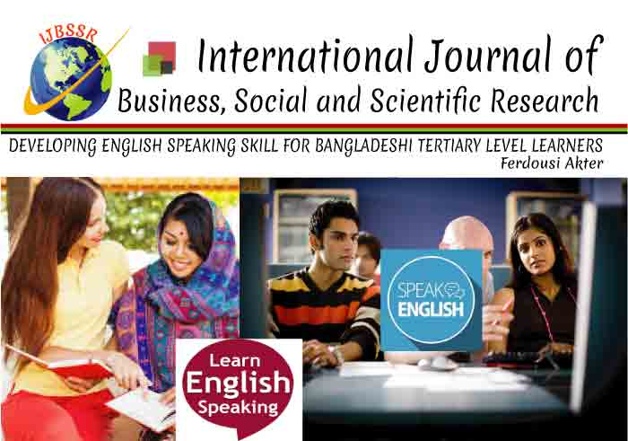 DEVELOPING ENGLISH SPEAKING SKILL FOR BANGLADESHI TERTIARY LEVEL LEARNERS