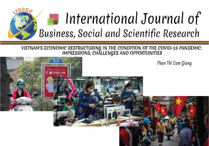 VIETNAM'S ECONOMIC RESTRUCTURING IN THE CONDITION OF THE COVID-19 PANDEMIC: IMPRESSIONS, CHALLENGES AND OPPORTUNITIES